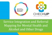 Queensland Mental Health Commission Service Integration and Referral Mapping